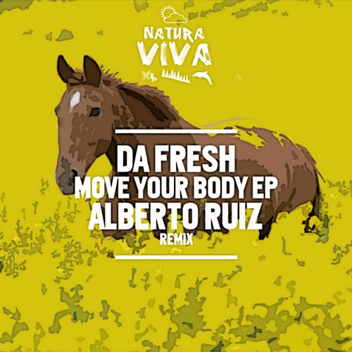 Da Fresh - Move Your Body [NAT282]